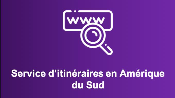 Site Web / Plateforme d'itinéraires en Amérique latine
